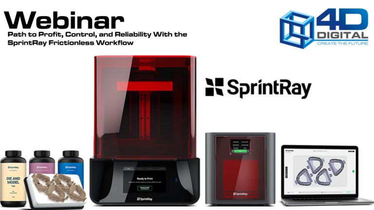 Sprintray webinar - 4d digital